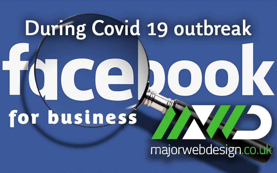 Facebook for Business during the Covid-19 outbreak